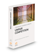 Corporate Counsel's Guide to Unfair Competition, 2021 ed.