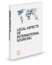 Legal Aspects of International Sourcing, 2017 ed.