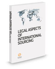 Legal Aspects of International Sourcing, 2018 ed.