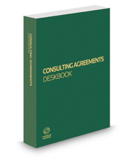 Consulting Agreements Deskbook, 2017 ed.