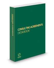 Consulting Agreements Deskbook, 2018 ed.