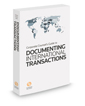 Corporate Counsel's Guide to Documenting International Transactions, 2018 ed.
