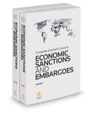 Corporate Counsel's Guide to Economic Sanctions and Embargoes, 2016 ed.