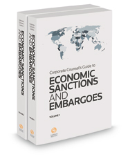 Corporate Counsel's Guide to Economic Sanctions and Embargoes, 2018 ed.