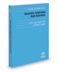 Securities Arbitration Desk Reference, 2017-2018 ed. (Securities Law Handbook Series)