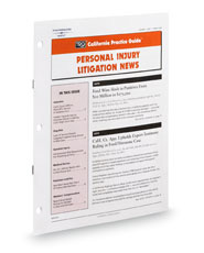 Personal Injury Litigation News (Rutter Group California Practice Guide Newsletter)