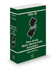 Title 39 - New Jersey Motor Vehicle Code Annotated, 2021 ed.