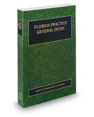 General Index, 2018 ed  (Florida Practi    | Legal Solutions