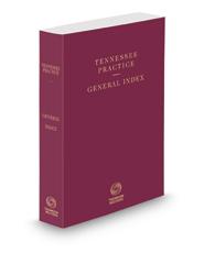 General Index, 2020 ed. (Tennessee Practice Series)