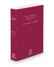 General Index, 2021 ed. (Tennessee Practice Series)