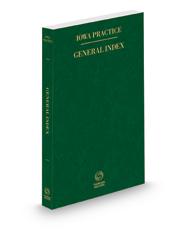 General Index, 2021 ed. (Iowa Practice Series)
