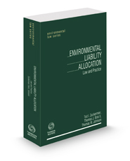 Environmental Liability Allocation: Law and Practice, 2021 ed. (Environmental Law Series)