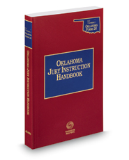 Oklahoma Jury Instruction Handbook, 2016-2017 ed. (Vernon's® Oklahoma Forms 2d)