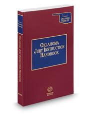 Oklahoma Jury Instruction Handbook, 2019-2020 ed. (Vernon's® Oklahoma Forms 2d)