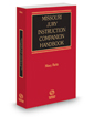 Missouri Jury Instruction Companion Handbook, 2017-2018 ed.