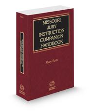 Missouri Jury Instruction Companion Handbook, 2020-2021 ed.