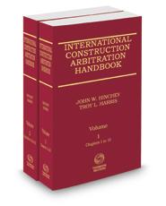 International Construction Arbitration Handbook, 2017 ed.