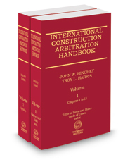 International Construction Arbitration Handbook, 2020 ed.