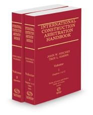 International Construction Arbitration Handbook, 2021 ed.