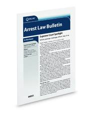 Arrest Law Bulletin