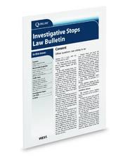 Investigative Stops Law Bulletin