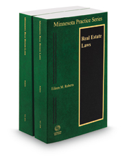 Minnesota Real Estate Laws, 2017-2018 ed. (Vol. 25A & 25B, Minnesota Practice Series)