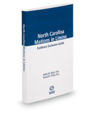 North Carolina Motions in Limine, 2018 ed.