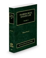 Florida Real Estate, 2021 ed. (Vol. 19, Florida Practice Series)