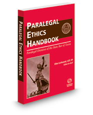 The Paralegal Ethics Handbook, 2018 ed.