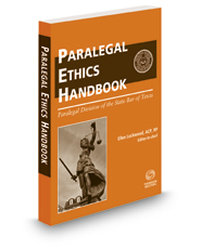 The Paralegal Ethics Handbook, 2019 ed.