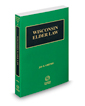 Elder Law, 2016-2017 ed. (Vol. 18, Wisconsin Practice Series)