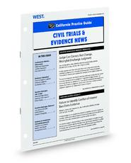 Civil Trials and Evidence News (Rutter Group California Practice Guide Newsletter)