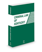 Criminal Law of Kentucky CD-ROM with Print, 2022 ed.  ** Government Sales Only **