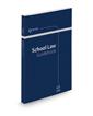 School Law Guidebook, 2021 ed.