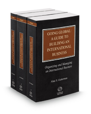 Going Global: A Guide to Building an International Business with Forms on CD, 2016-2017 ed.