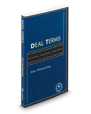 Deal Terms: The Finer Points of Venture Capital Deal Structures, Valuations, Term Sheets, Stock Options and Getting Deals Done