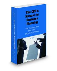 The CEO's Manual for Business Planning: The Five-Page Plan That Drives Higher Performance