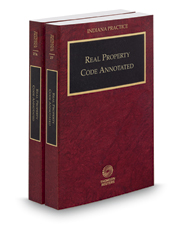 Real Property Code Annotated, 2016-2017 ed. (Vol. 27-27A, Indiana Practice Series)