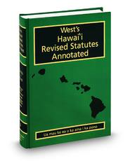 West's® Hawaii Revised Statutes