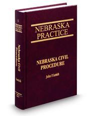 Civil Procedure (Vol. 5, Nebraska Practice Series)