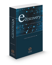 eDiscovery for Corporate Counsel, 2021 ed.
