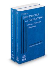 Federal Jury Practice and Instructions Criminal Companion Handbook, 2018 ed.