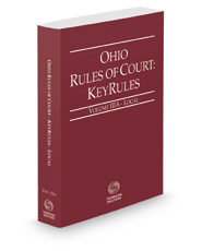 Ohio Rules of Court - Local KeyRules, 2018 ed. (Vol. IIIA, Ohio Court Rules)