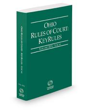 Ohio Rules of Court - Local KeyRules, 2019 ed. (Vol. IIIA, Ohio Court Rules)