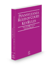 Pennsylvania Rules of Court - Local Central KeyRules, 2021 revised ed. (Vol. IIIB, Pennsylvania Court Rules)