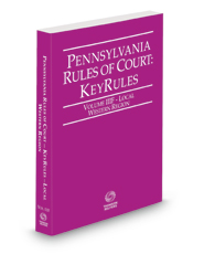 Pennsylvania Rules of Court - Local Western KeyRules, 2021 revised ed. (Vol. IIIF, Pennsylvania Court Rules)