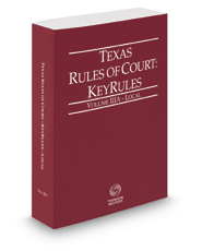 Texas Rules of Court - Local KeyRules, 2017 ed. (Vol. IIIA, Texas Court Rules)