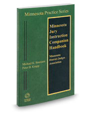 Minnesota Jury Instruction Companion Handbook 2016-2 ed. (Vol. 4B, Minnesota Practice Series)