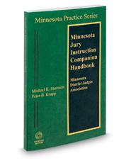 Minnesota Jury Instruction Companion Handbook 2018-2019 ed. (Vol. 4B, Minnesota Practice Series)