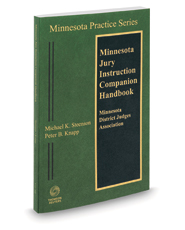 Minnesota Jury Instruction Companion Handbook 2020-2021 ed. (Vol. 4B, Minnesota Practice Series)